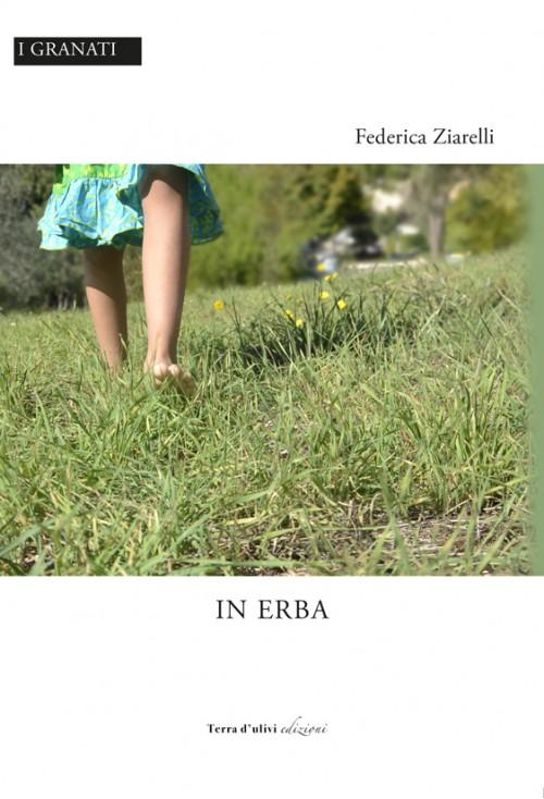 """Federica Ziarelli legge da """"In erba"""""""