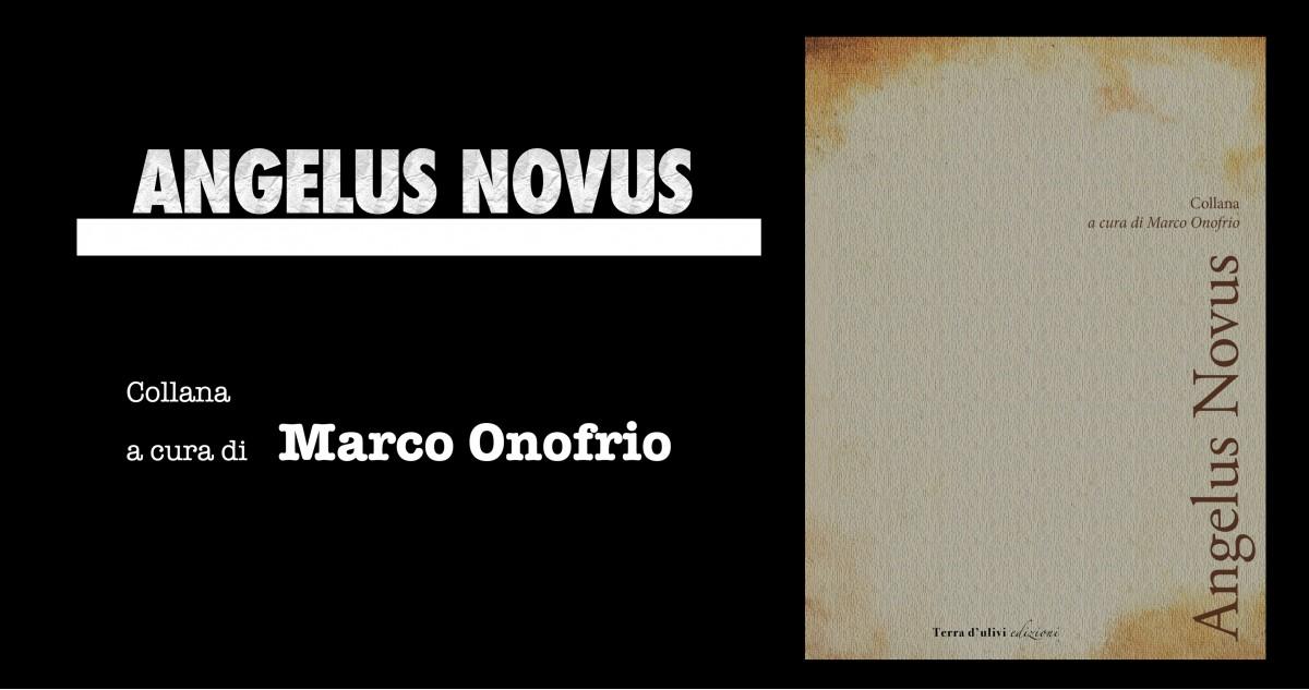 Angelus Novus Collana diretta da Marco Onofrio
