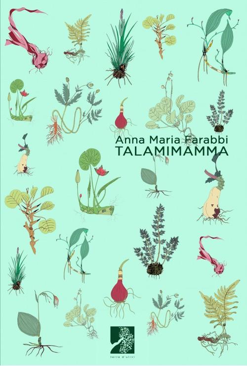 """Anna Maria Farabbi legge da """"Talamimamma"""